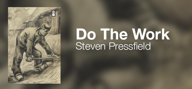 Book review: Do the Work, by Steven Pressfield